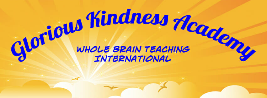 Whole Brain Teaching Glorious Kindness Academy