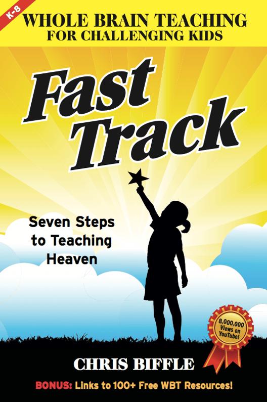 Whole Brain Teaching Fast Track